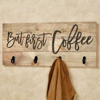 But First Coffee Wall Hook Rack